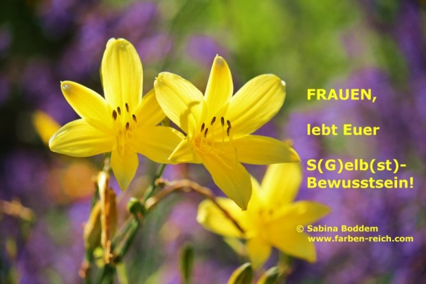 Farbe Gelb - Ganzheitliche Farbberatung - Sabina Boddem - Farbenreich