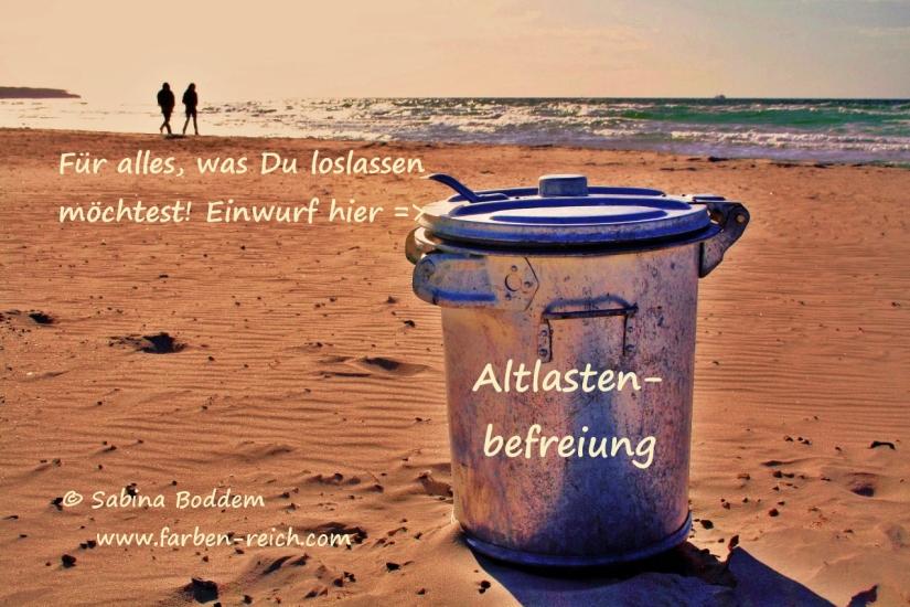Altlastenbefreiung - Loslassen