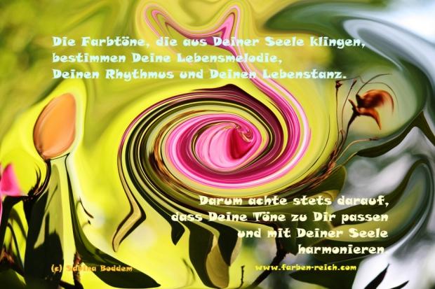 Die Farbtöne, die aus Deiner Seele klingen... Farbenpoesie von Sabina boddem