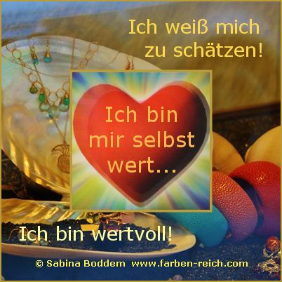#Selbstwert #Wertschätzung #Farbenreich www.farben-reich.com