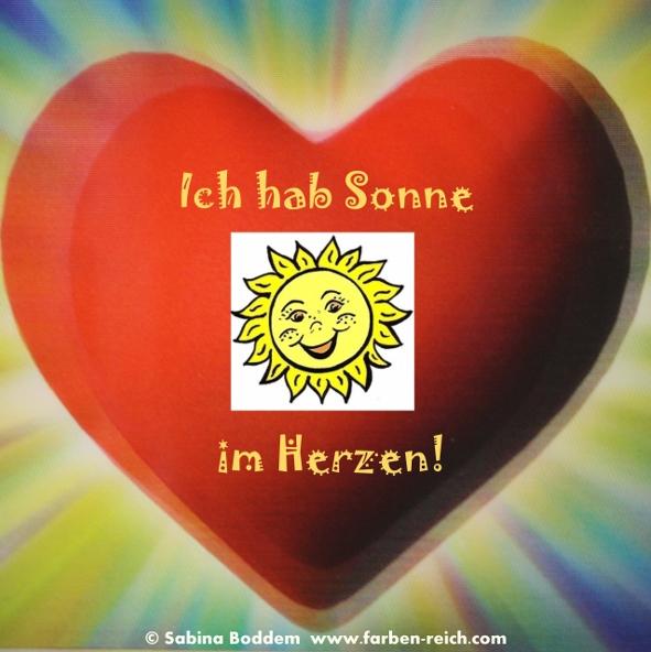 Ich habe Sonne im Herzen